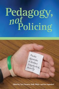 Book cover of Pedagogy, not Policing